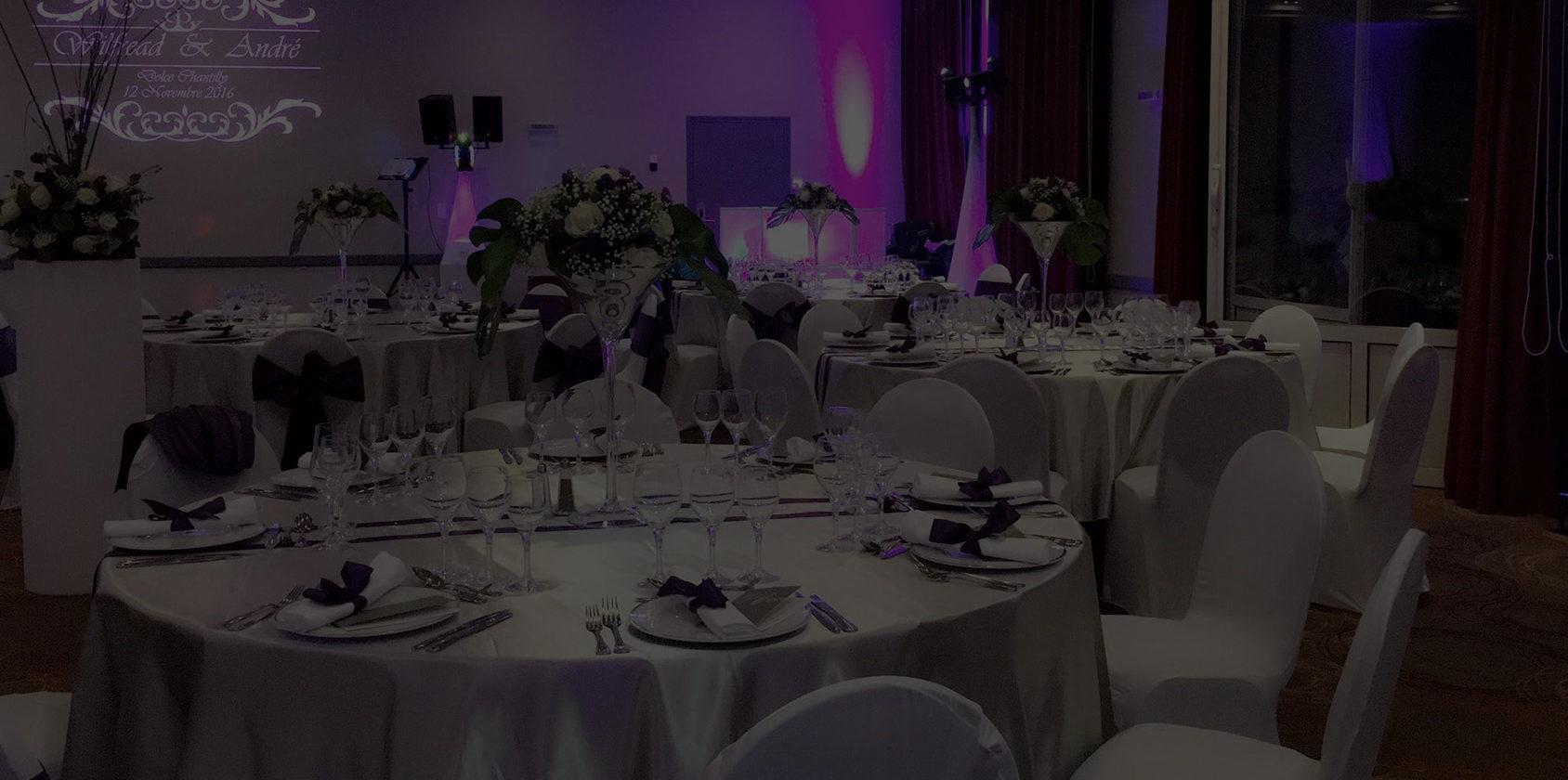 Nous organisons vos réceptions et vos événements